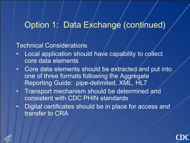 Option 1:  Data Exchange (continued)