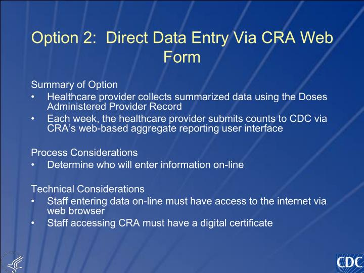 Option 2:  Direct Data Entry Via CRA Web Form
