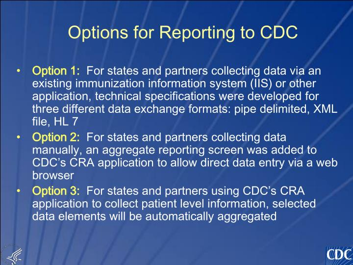 Options for Reporting to CDC
