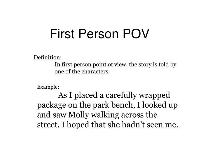 First Person POV
