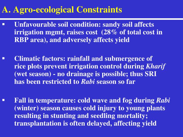A agro ecological constraints