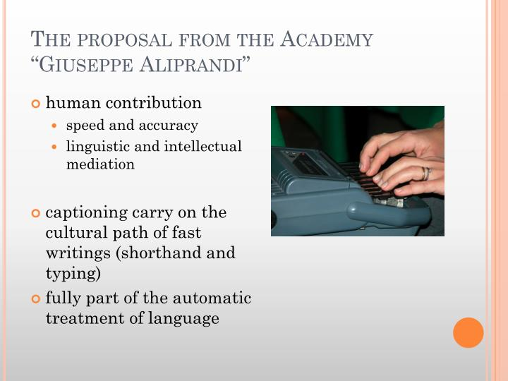 "The proposal from the Academy ""Giuseppe"