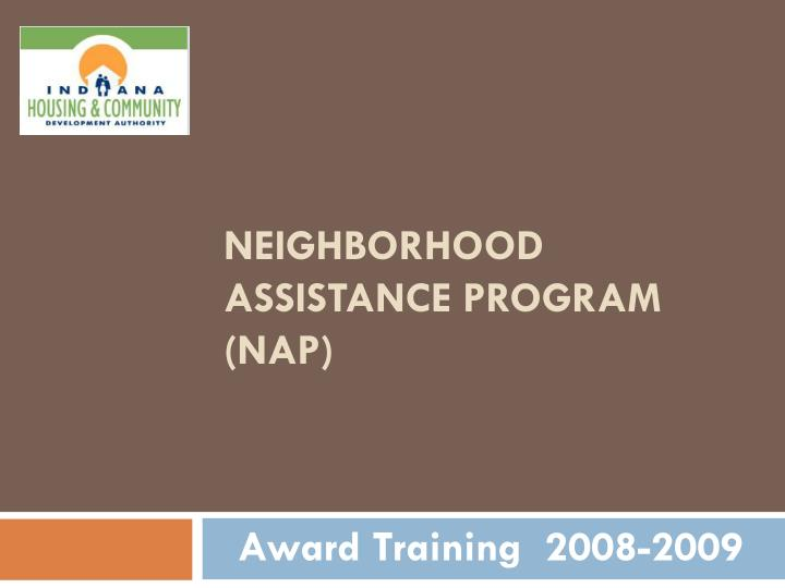 Neighborhood assistance program nap