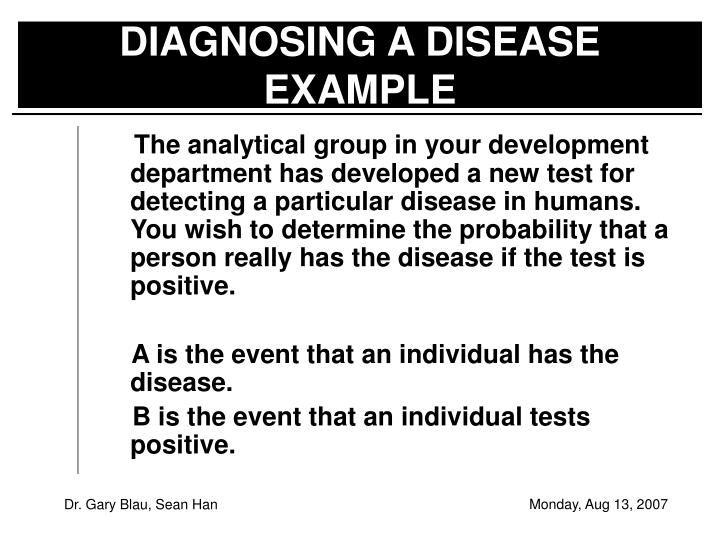 DIAGNOSING A DISEASE EXAMPLE
