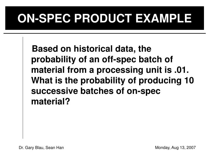 ON-SPEC PRODUCT EXAMPLE