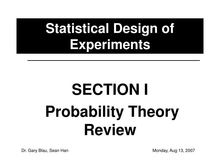 Statistical design of experiments