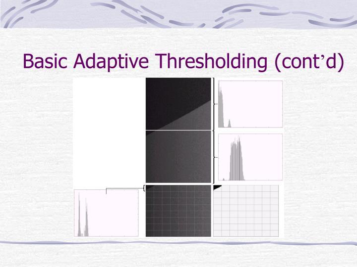 Basic Adaptive Thresholding (cont