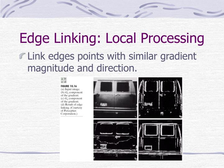 Edge Linking: Local Processing