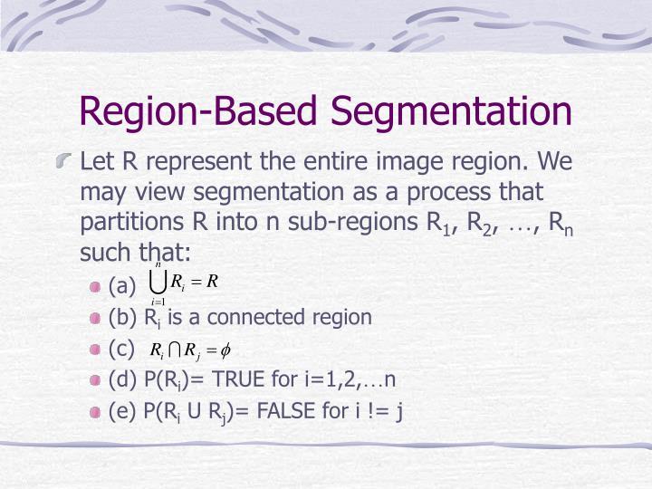 Region-Based Segmentation