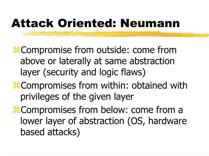 Attack Oriented: Neumann