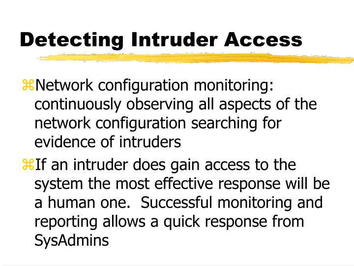 Detecting Intruder Access