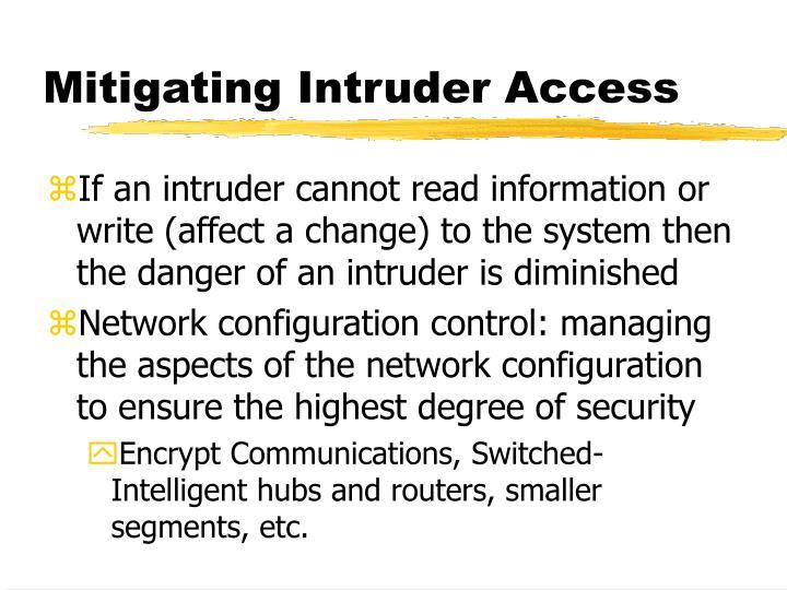 Mitigating Intruder Access