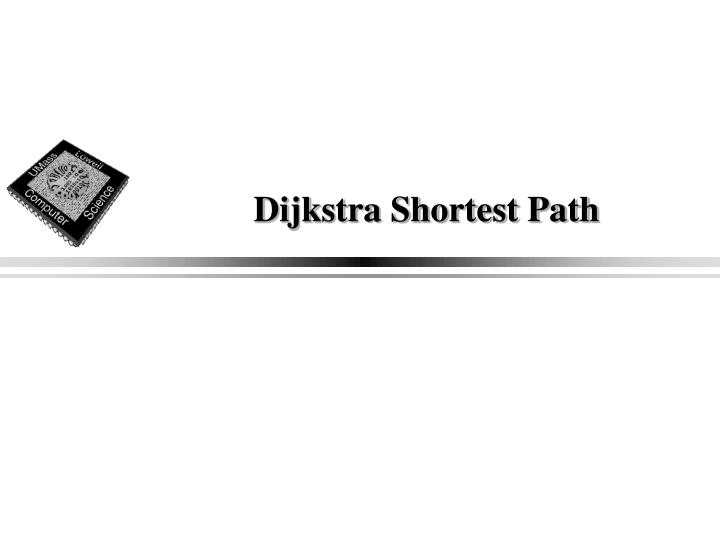 Dijkstra Shortest Path