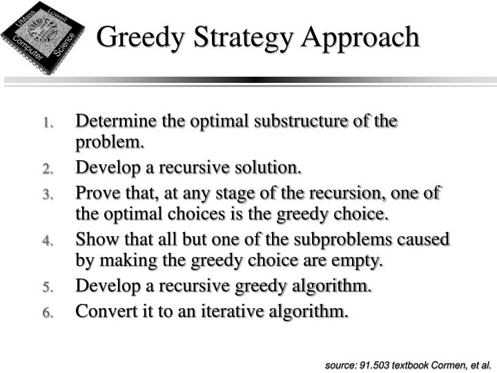Greedy Strategy Approach
