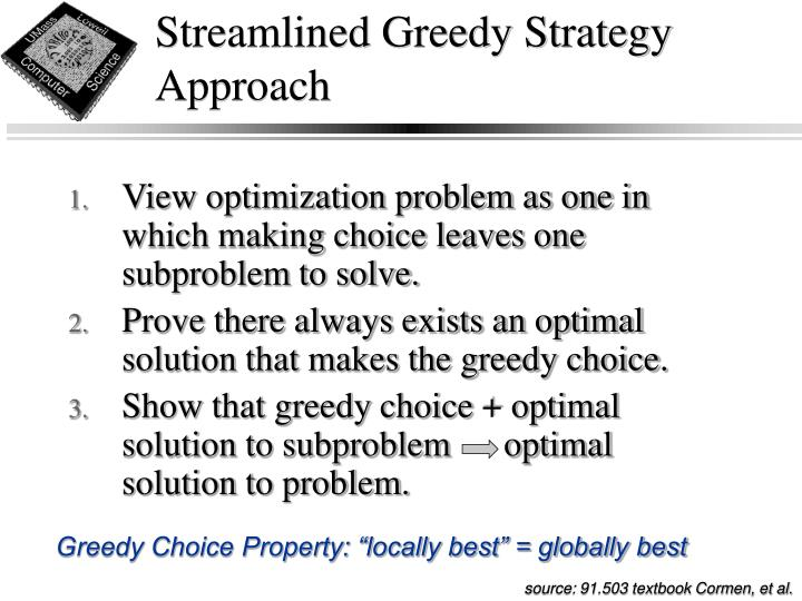 Streamlined Greedy Strategy Approach