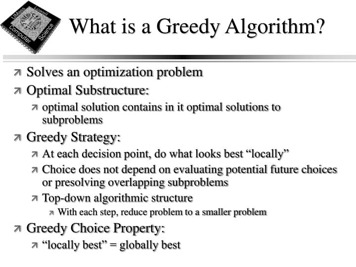 What is a Greedy Algorithm?