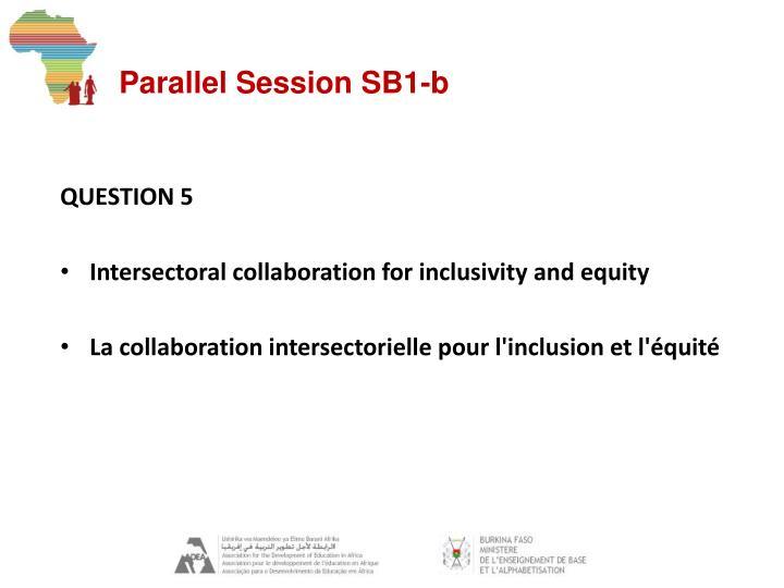 Parallel Session SB1-b