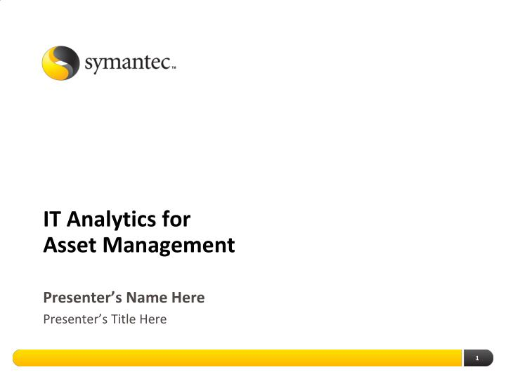 It analytics for asset management