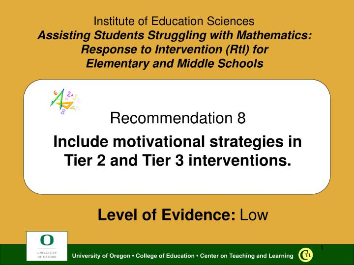 Recommendation 8 include motivational strategies in tier 2 and tier 3 interventions