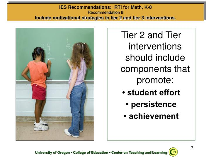 Tier 2 and Tier interventions should include components that promote:
