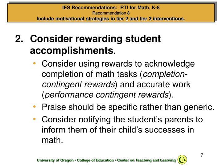 Consider rewarding student accomplishments