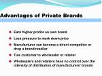 advantages of private brands
