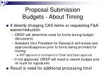 proposal submission budgets about timing