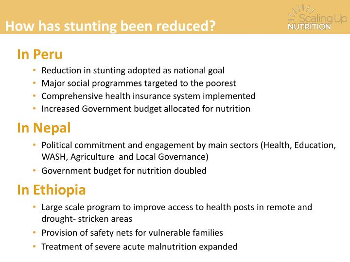 How has stunting been reduced?