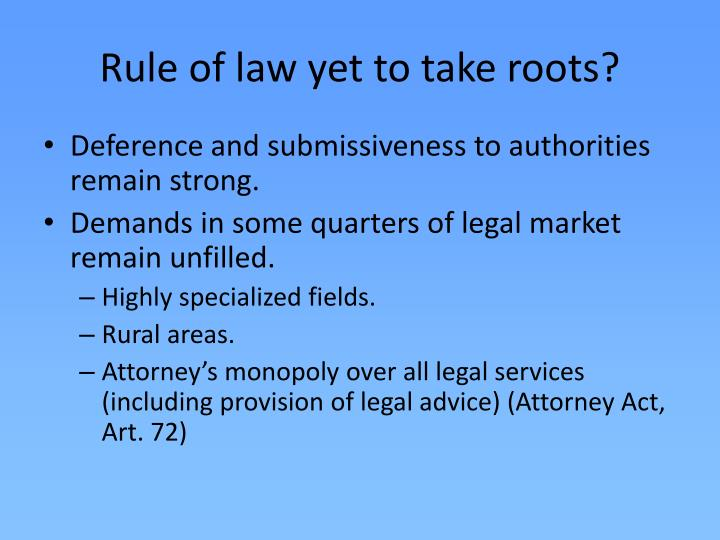 Rule of law yet to take roots?