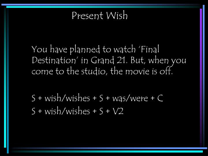 Present Wish