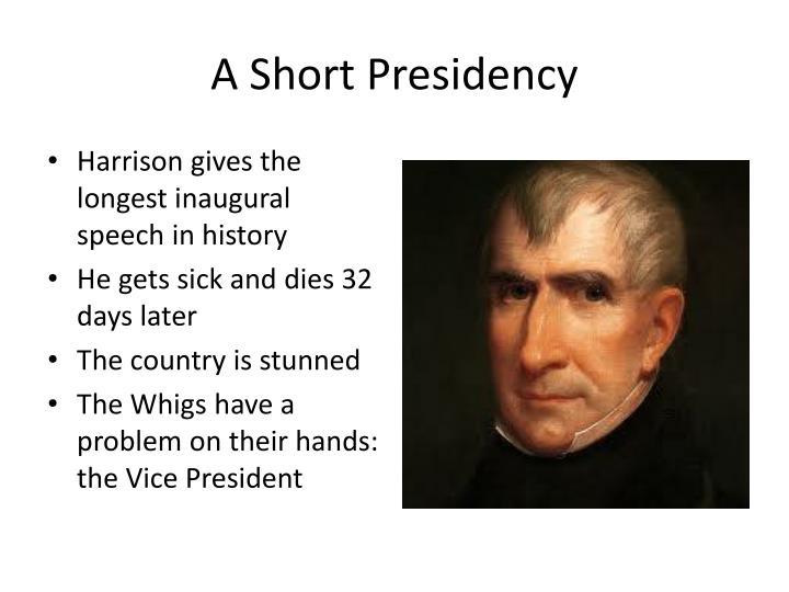 A Short Presidency