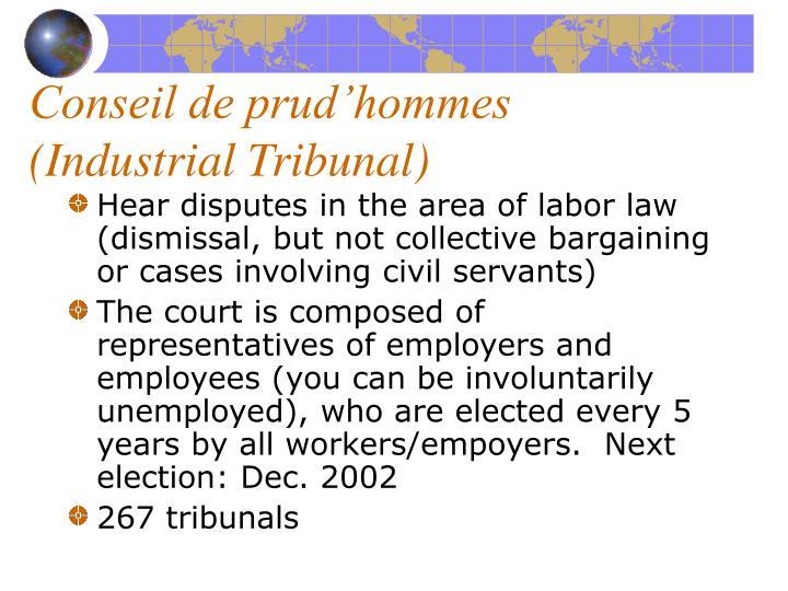 Conseil de prud'hommes (Industrial Tribunal)