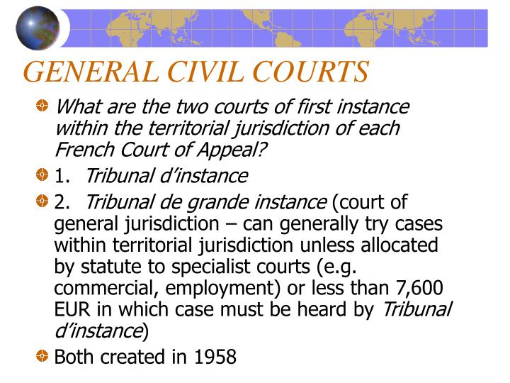 GENERAL CIVIL COURTS