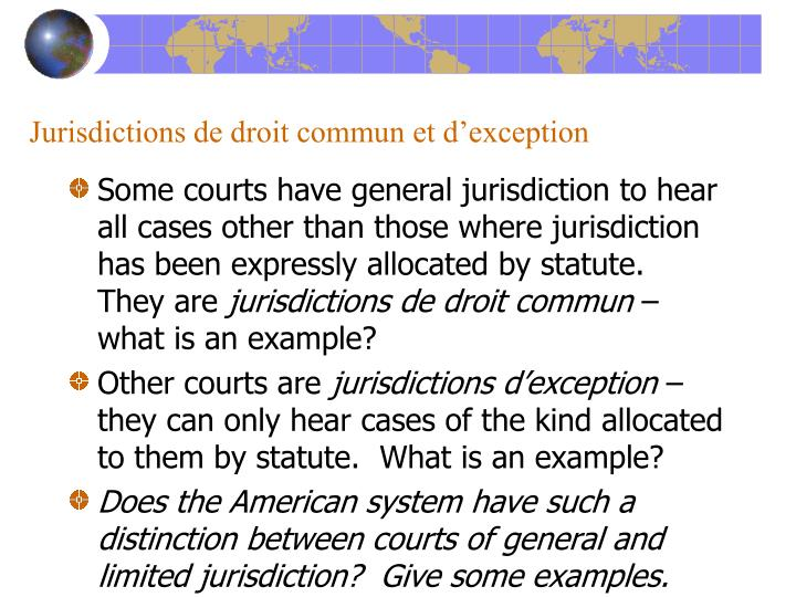 Jurisdictions de droit commun et d'exception