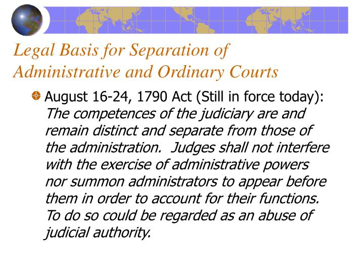 Legal Basis for Separation of Administrative and Ordinary Courts