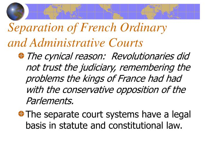 Separation of French Ordinary and Administrative Courts