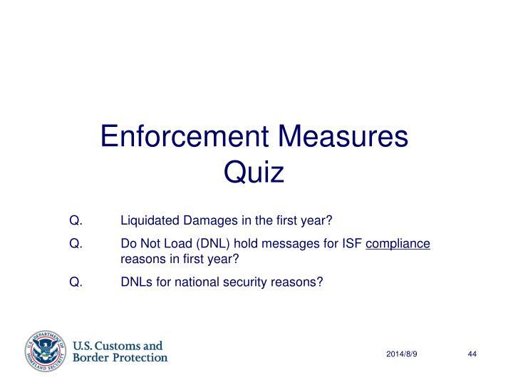 Enforcement Measures