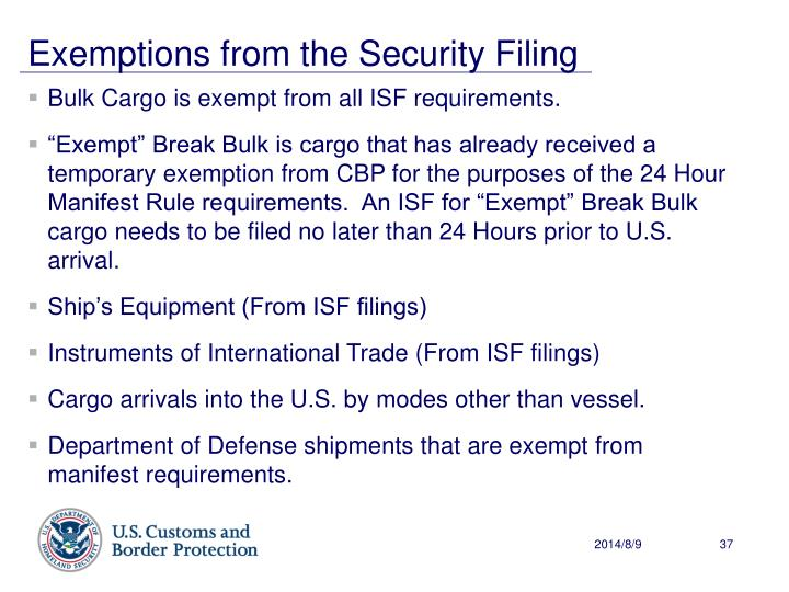 Exemptions from the Security Filing