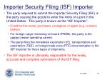 importer security filing isf importer