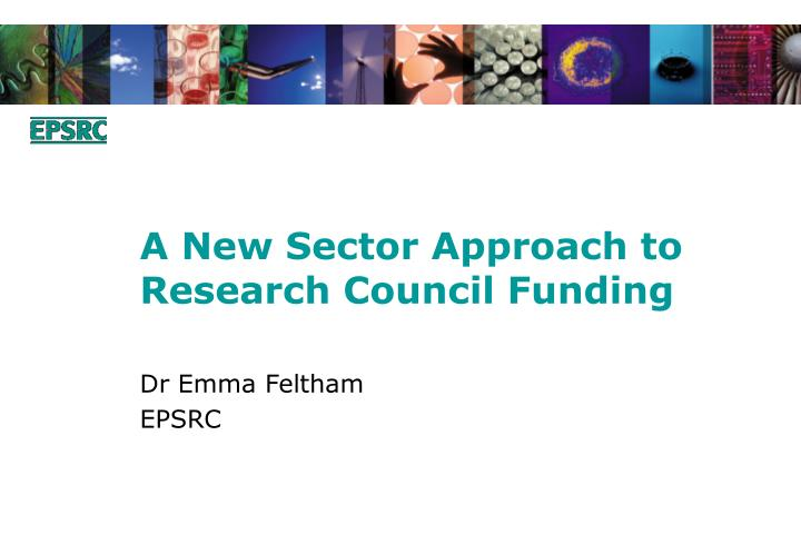 A new sector approach to research council funding