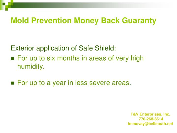 Mold Prevention Money Back Guaranty