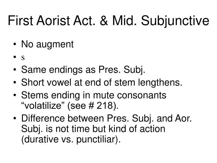 First aorist act mid subjunctive