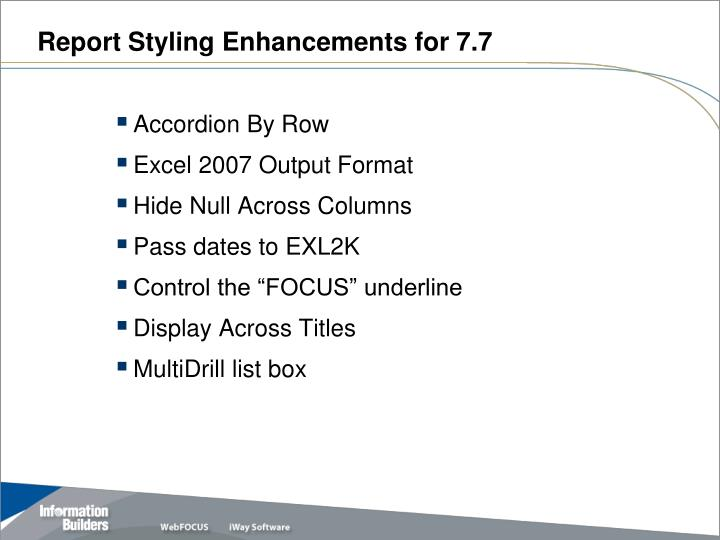 Report styling enhancements for 7 7
