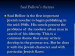 saul bellow s themes