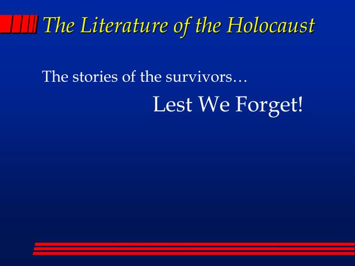 The Literature of the Holocaust