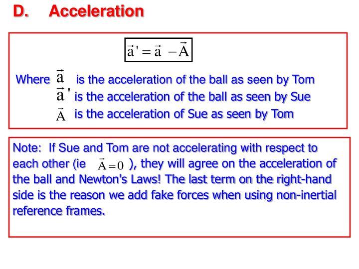 D.Acceleration
