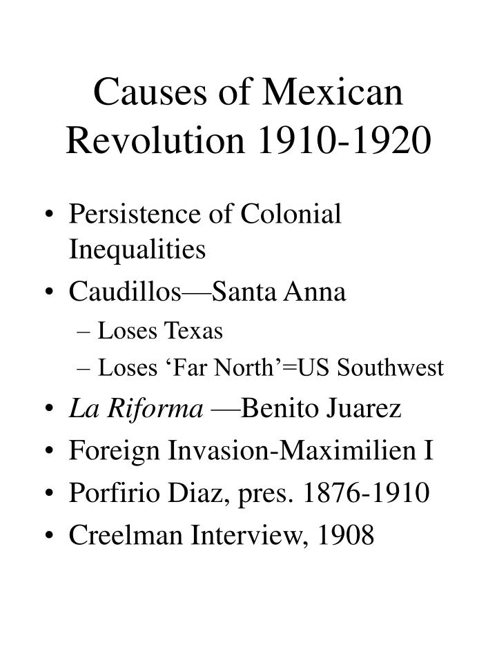 Causes of Mexican Revolution 1910-1920