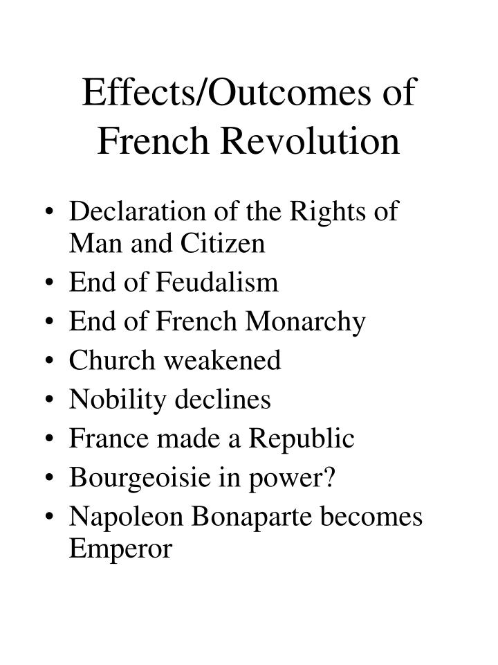 Effects/Outcomes of French Revolution