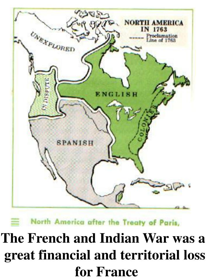 The French and Indian War was a