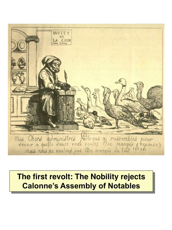 The first revolt: The Nobility rejects Calonne's Assembly of Notables